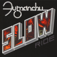 Fu Manchu - Slow Ride / Future Transmitter Red Vinyl Edition