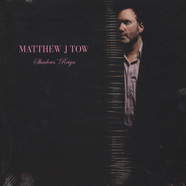 Matthew J Tow - Shadows Reign