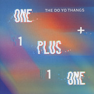 Do Yo Thangs, The - One Plus One