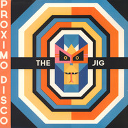 Jig, The - Proximo Disco