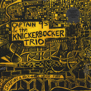 Captain 9's & the Knickebocker Trio - Starting A Rock N' Roll Grease Fire With …