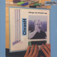 Chrash - Things My Fiends Say