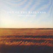 Aaron Gillespie - Out Of The Badlands White Vinyl Edition