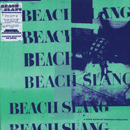 Beach Slang - A Loud Bash Of Teenage Feelings Deluxe Edition