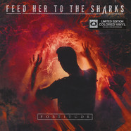 Feed Her To The Sharks - Fortitude