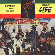 Ras Michael & The Sons Of Negus - Promised Land Sounds - Rockin' Live Ruff 'N' Tuff