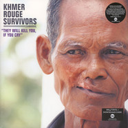 V.A. - Khmer Rouge Survivors: They Will Kill You, If You Cry