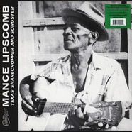 Mance Lipscomb - Texas Sharecropper And Songster Green Vinyl Edition