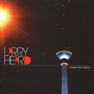 Larry Heard - 25 Years From Alpha