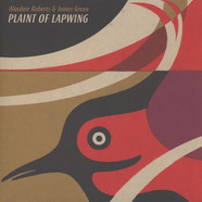 Alasdair Roberts And James Green - Plaint Of Lapwing