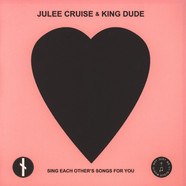 Julee Cruise & King Dude - Sing Each Other's Songs For You Black Vinyl Edition
