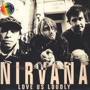 Nirvana - Love Us Loudly Colored Vinyl Edition