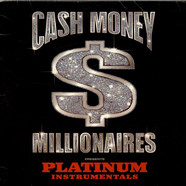 Mannie Fresh - Cash Money Millionaires Presents: Platinum Instrumentals