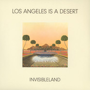 Invisibleland - Los Angeles Is A Desert EP