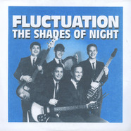 Shades Of Night, The - Fluctuation / Such A Long Time