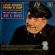 Joe E. Ross - Love Songs From A Cop