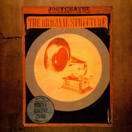 Joey Chavez - The Original Structure