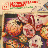 Record Breakin' Ensemble - Batucada Samba