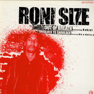 Roni Size - (With) Out Of Breath / Shoulder To Shoulder