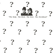 Black Pony Orchestra, The - The Body, The Mind, The Soul, The Childhood