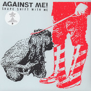 Against Me - Shape Shift With Me White Vinyl Edition