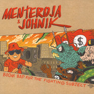Menteroja & Johnik - Boom Bap For The Fighting Subject