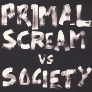 Society - Will To Win Primal Scream Remix