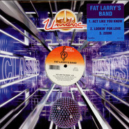Fat Larry's Band - Act Like You Know / Lookin' For Love / Zoom