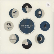This Wild Life - Low Tides Black Vinyl Edition