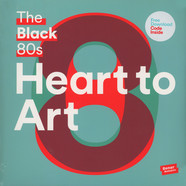Black 80S, The - Heart To Art