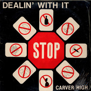 Carver High - Dealin' With It