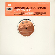 Jon Cutler feat E-Man - It's Yours