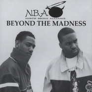 North Bronx Alliance - Beyond The Madness