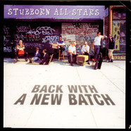 Stubborn Allstars - Back With A New Batch