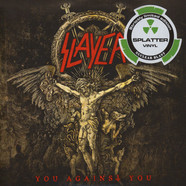 Slayer - You Against You Splatter Vinyl Edition
