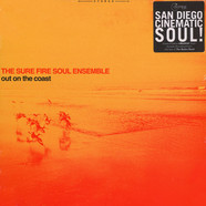 Sure Fire Soul Ensemble, The - Out On The Coast Orange Vinyl Version