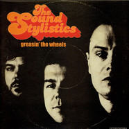 Sound Stylistics, The - Greasin' The Wheels