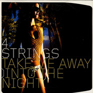 4 Strings - Take Me Away (Into The Night)
