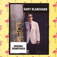 Gary Blanchard - Original Soundtrack