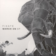 Fixate - March On EP
