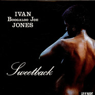 Ivan 'Boogaloo' Joe Jones - Sweetback