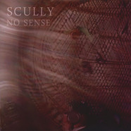 Scully - No Sense Ep