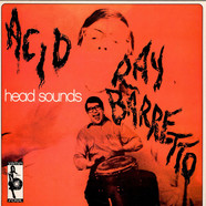 Ray Barretto - Acid / Head Sounds