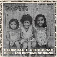 Papete - Berimbau E Percussao: Music And Rhythms Of Brasil