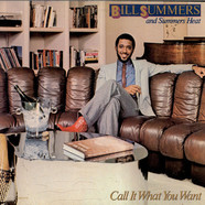 Bill Summers & Summers Heat - Call It What You Want