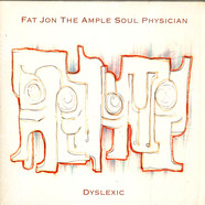 Fat Jon The Ample Soul Physician - Dyslexic