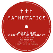 Andreas Gehm - U Don't Love Me Anymore