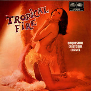 Orquestra Cristobal Chavez - Tropical Fire