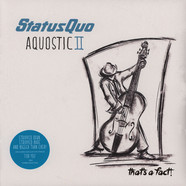 Status Quo - Aquostic II – That's A Fact