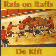 Rats On Rafts / De Kift - Rats On Rafts / De Kift